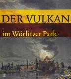 Der Vulkan im Wörlitzer Park