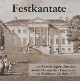 CD Festkantate zur Einweihung des Fürstlichen Landhauses