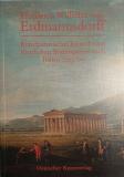 Friedrich Wilhelm von Erdmannsdorff - Kunsthistorisches Journal einer fürstlichen Bildungsreise nach Italien 1765/66